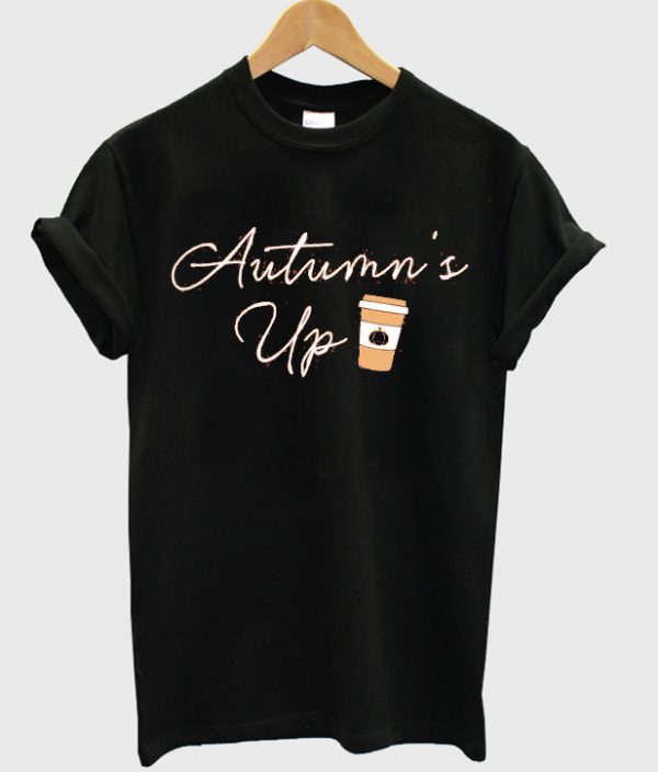 Autumn's Up T-Shirt EM01
