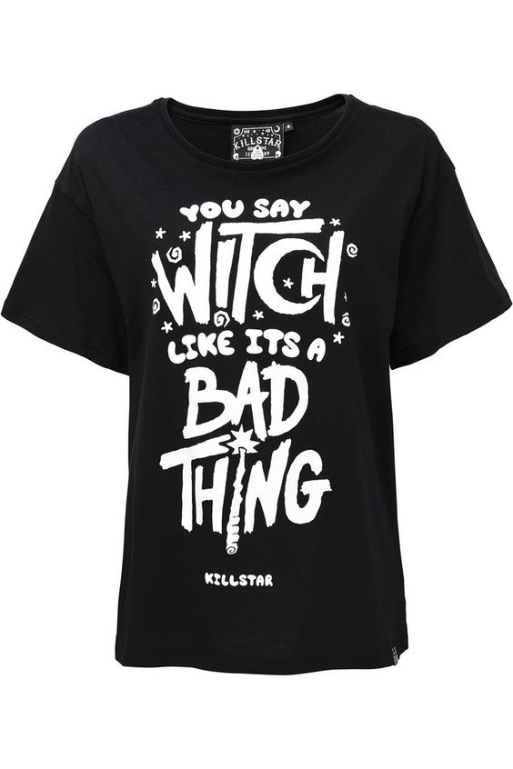 You say witch like its a bad thing T-Shirt DS01