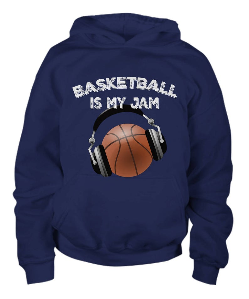 Basketball Is My Jam Hoodie SR01