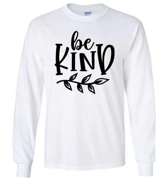 Be Kind Long Sleeve Sweatshirt AZ01