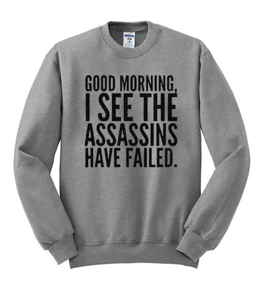 Good morning Sweatshirt FD26
