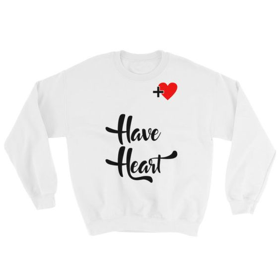 Have Heart Sweatshirt AZ01