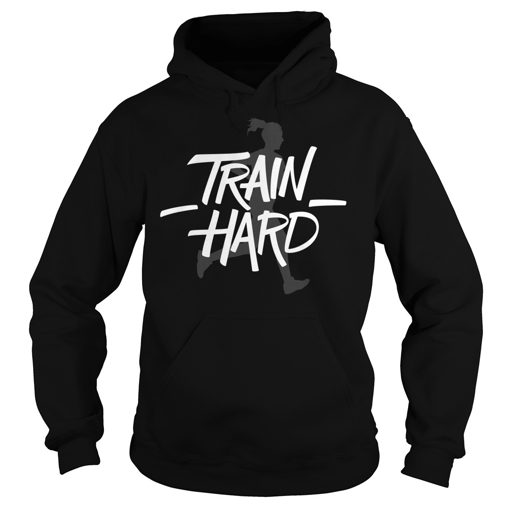 Train hard Run Hoodie SR