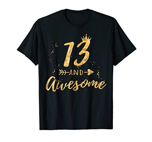 13 And Awesome T-shirt FD2N