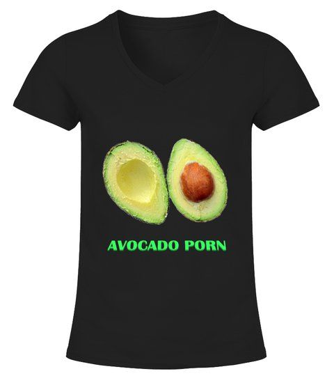 Avocado Porn T Shirt SR5N