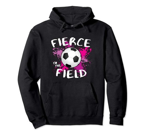 Fierce on the Field Soccer Hoodie VL29N