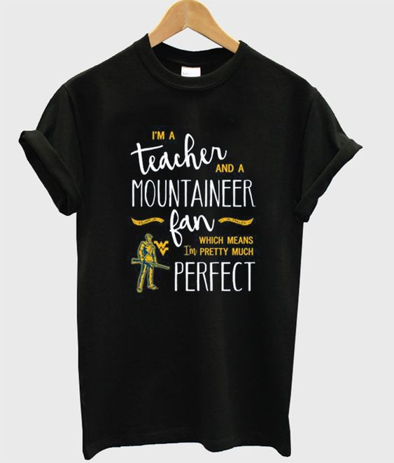 a teacher and mountaineer Tshirt N20AY
