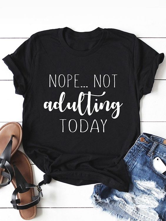 Adulting T Shirt SR21D