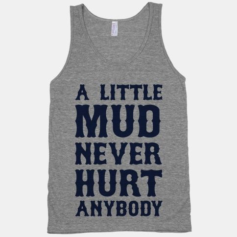 A Little Mud Tanktop MQ06J0