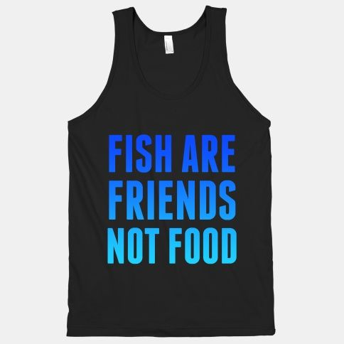 Fish Are Friends Tanktop MQ06J0