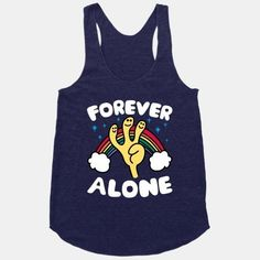 Forever Alone Tanktop TA4M0