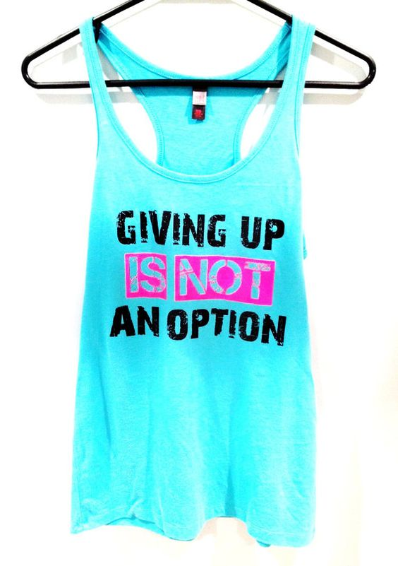 Giving Up Is Not An Option tanktop ZR19M0