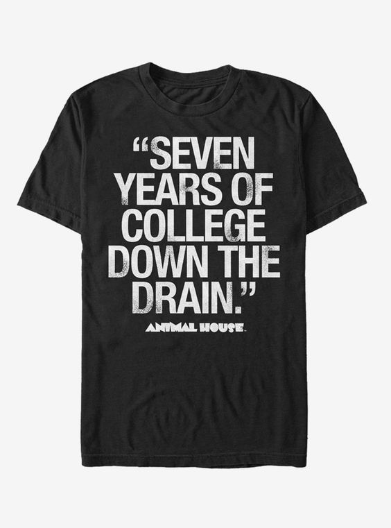 7 Years Quotes T-Shirt ND6M0