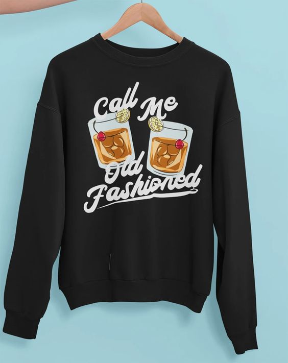 Call Me Old Fashioned Sweatshirt TY23JN0