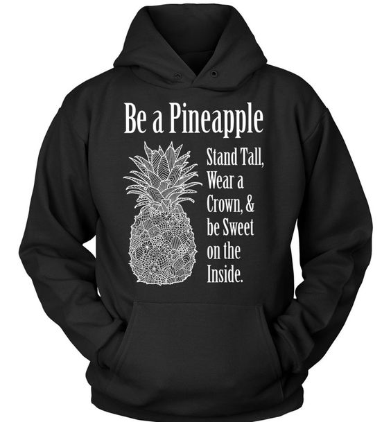 Be A Pineapple Hoodie AS6AG0