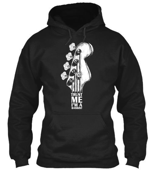 Trust Me I'm A Bassist Hoodie AS6AG0