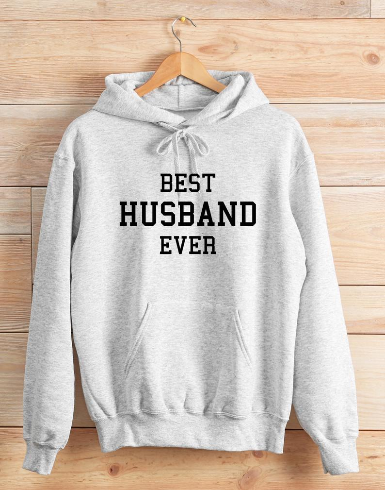 Best husband ever hoodie TU3S0