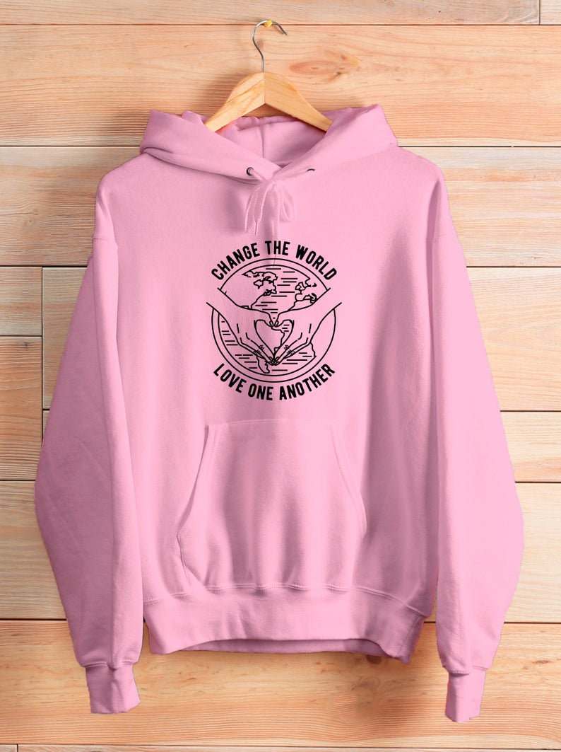 Change the world Hoodie TU3S0