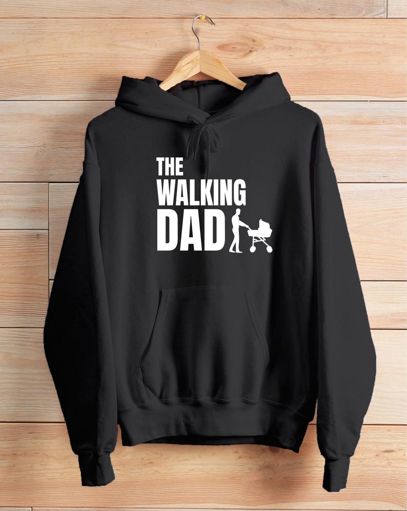 The walking dad hoodie TU3S0
