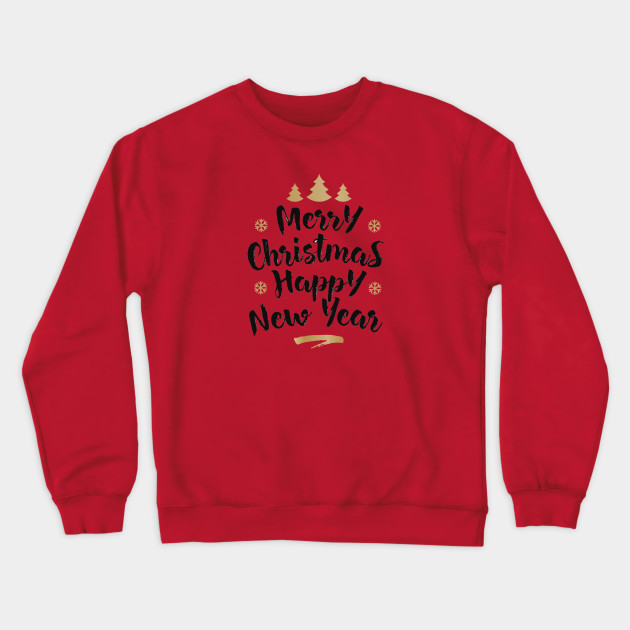 christmas and happy new year Sweatshirt FD9N0