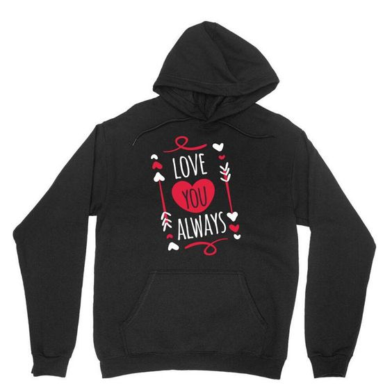 Love You Always Hoodie SD11M1